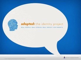 Adopted: The Identity Project
