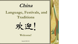 China: Language, Festivals, and Traditions