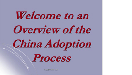 China: Overview of the Adoption Process