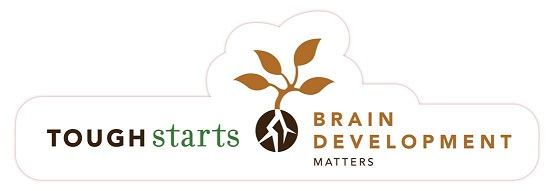 Tough Starts: Brain Development Matters