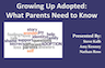 Growing Up Adopted Presentation