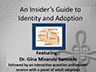An Insider's Guide to Identity and Adoption Presentation